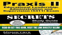 Read Now Praxis II Educational Leadership: Administration and Supervision (5411) Exam Secrets