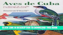 [PDF] Aves de Cuba: Field Guide to the Birds of Cuba, Spanish-Language Edition Full Collection