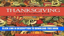 Best Seller Thanksgiving Adult Coloring Book: 32 Thanksgiving Holiday Designs Coloring Pages