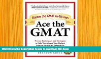 FREE [DOWNLOAD] Ace the GMAT: Master the GMAT in 40 Days Brandon Royal For Ipad