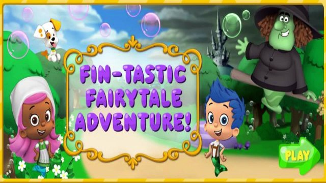 Bubble Guppies Fairytale Game - Fın-Tastıc Adventure - Bubble Guppies Games