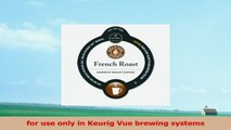 24 Count  Vue Pack Barista Prima Coffeehouse French Roast Vue Cup Coffee For Keurig Vue 4dd478f7