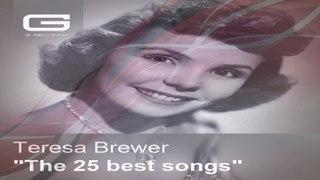 Teresa Brewer - Music, Music, Music