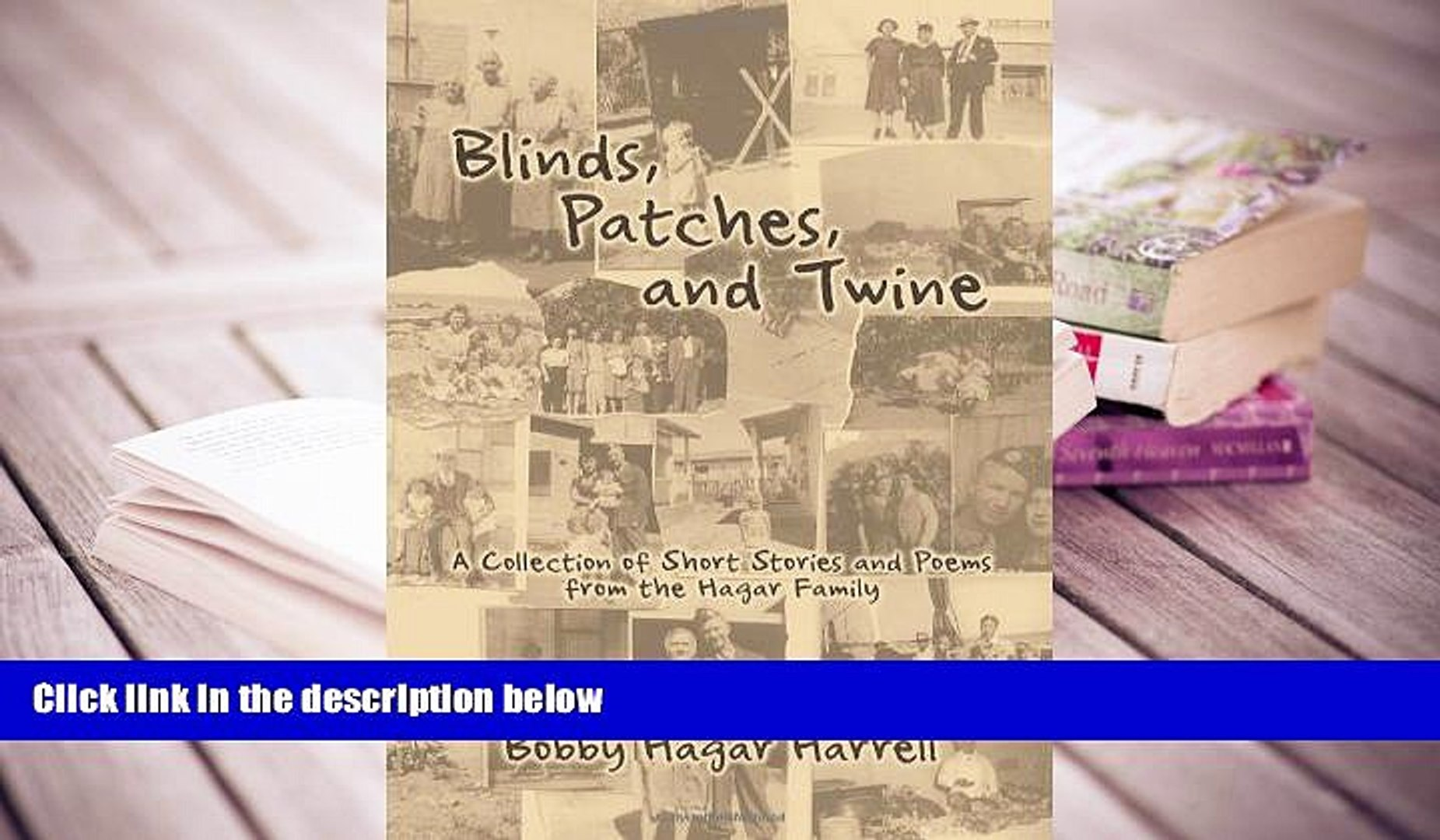 Read Online  Blinds, Patches and Twine: A Collection of Short Stories and Poems from the Hagar