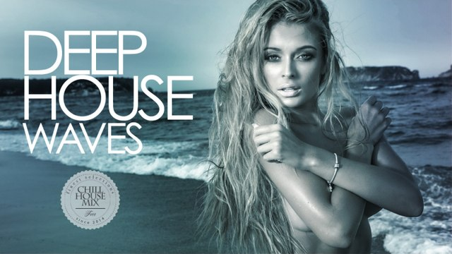 Deep House Waves - ✭ Best Deep House Music Nu Disco | Chill Out Mix 2017