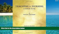 Download [PDF]  Teaching in Nursing: A Guide for Faculty, 5e Pre Order