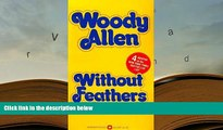 Without Feathers By Woody Allen Download