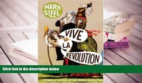 Download [PDF]  Vive la Revolution: A Stand-up History of the French Revolution For Kindle