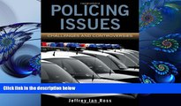 FREE [DOWNLOAD] Policing Issues: Challenges     Controversies Jeffrey Ian Ross For Ipad