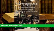 Download [PDF]  Finley Peter Dunne: 1900-1926: The Forgotten Works of Finley Peter Dunne, America