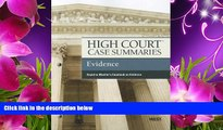 READ book High Court Case Summaries on Evidence, Keyed to Mueller, 7th Publisher s Editorial Staff