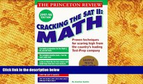 PDF [DOWNLOAD] Cracking the SAT II: Math Subject Tests, 1998 ED (Cracking the Sat Math Subject