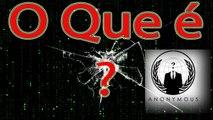 O Que é Os Anonymus 005