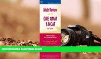PDF [DOWNLOAD] Math Review: GRE, GMAT, MCAT 2nd ed (Peterson s GRE/GMAT Math Review) Peterson s