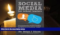 Read Online Social Media for School Leaders: A Comprehensive Guide to Getting the Most Out of