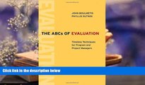 Read Online The ABCs of Evaluation: Timeless Techniques for Program and Project Managers For Ipad