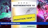 Read Book AEPA Mathematics 10 Practice Test 1 Sharon Wynne  For Free