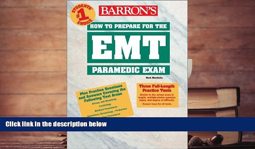 Read Book How to Prepare for the EMT Paramedic Exam (Barron s Paramedic  Exam) Mark Marchetta For