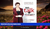 Audiobook  Do Talk To Strangers: How To Connect With Anyone, Anywhere Kerrie Phipps For Ipad