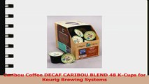 Caribou Coffee DECAF CARIBOU BLEND 48 KCups for Keurig Brewing Systems ef552a43