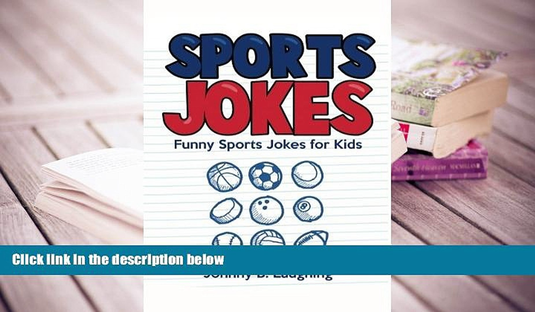 Epub  Sports Jokes: Funny Sports Jokes for Kids For Kindle