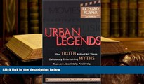 Audiobook  Urban Legends: The Truth Behind All Those Deliciously Entertaining Myths That