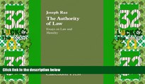 Big Deals  The Authority of Law: Essays on Law and Morality  Full Read Best Seller