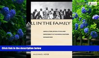 Books to Read  All in the Family (Suny Series in Middle Eastern Studies)  Full Ebooks Most Wanted