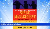 FREE PDF  The Back Stage Guide to Stage Management: Traditional and New Methods for Running a Show