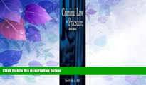 Big Deals  Criminal Law and Procedure (West Legal Studies Series) 6th (sixth) edition  Best Seller