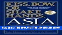 [PDF] Kiss, Bow, Or Shake Hands Asia: How to Do Business in 13 Asian Countries Popular Collection
