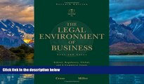 Books to Read  The Legal Environment of Business: Text and Cases -- Ethical, Regulatory, Global,