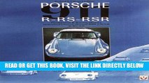 [FREE] EBOOK Porsche 911 R Rs Rsr: Production   Racing History : Individual Chassis Record Rsr