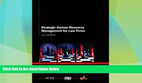 Big Deals  Strategic Human Resource Management for Law Firms  Best Seller Books Most Wanted
