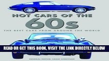 [FREE] EBOOK Hot Cars of the 60s (Hot Cars of the 50s, 60s, and 70s) BEST COLLECTION