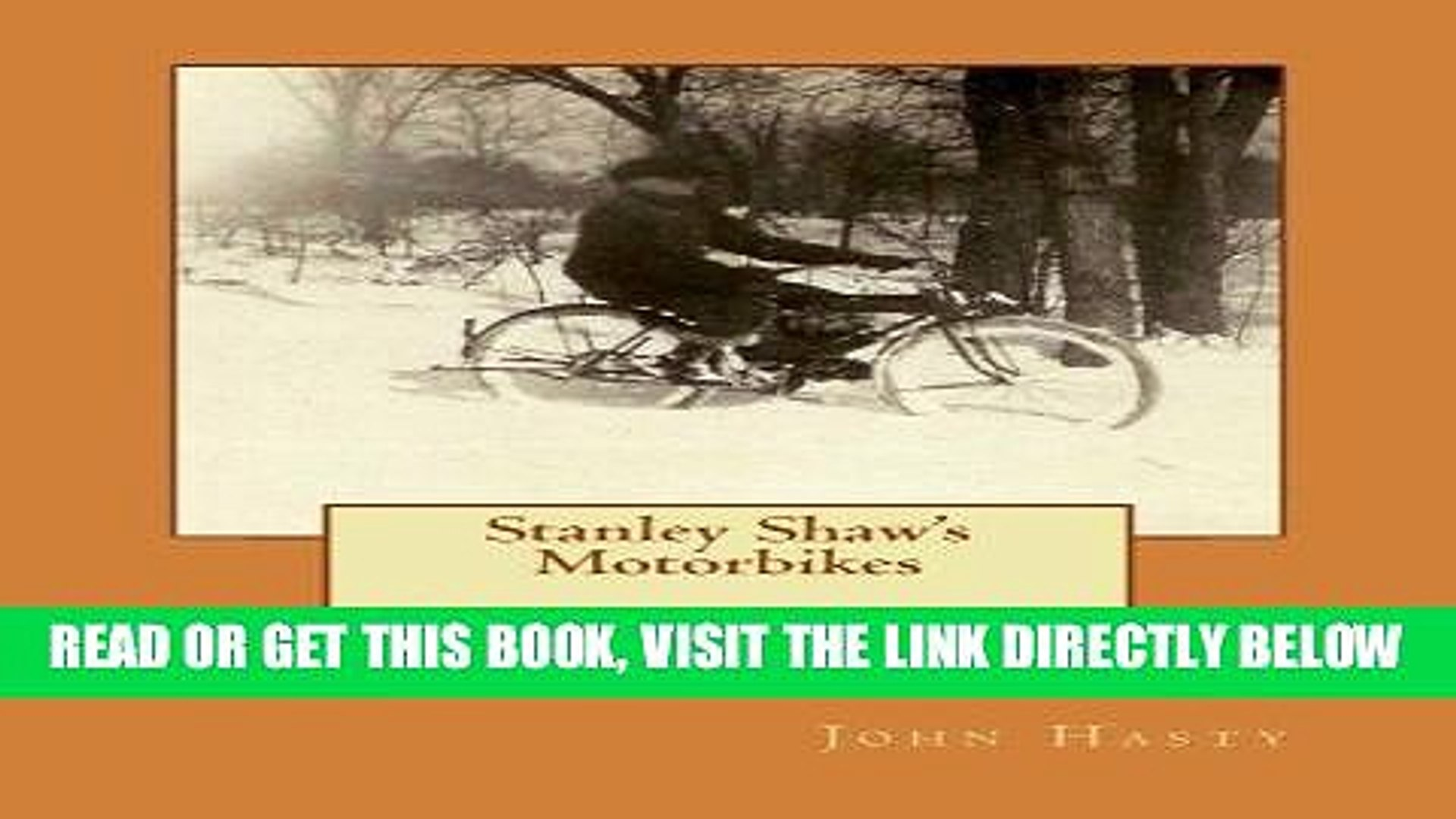 [FREE] EBOOK Stanley Shaw s Motorbikes: Early Shaw History and a Guide for Shaw Bike Enthusiasts