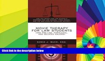 Must Have  Movie Therapy for Law Students (And Pre-Law, Paralegal, and Related Majors): Are You