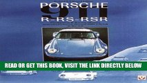 [READ] EBOOK Porsche 911 R Rs Rsr: Production   Racing History : Individual Chassis Record Rsr