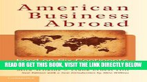 [READ] EBOOK American Business Abroad: Ford on Six Continents BEST COLLECTION