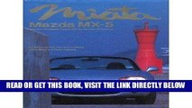 [FREE] EBOOK Miata, Mazda MX-5: Mazda s Affordable Sports Car for the New Millennium ONLINE