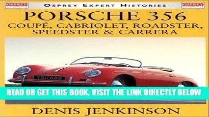 READ] EBOOK Porsche 356: Coupe, Cabriolet, Roadster