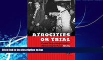 Books to Read  Atrocities on Trial: Historical Perspectives on the Politics of Prosecuting War