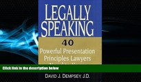 Books to Read  Legally Speaking: 40 Powerful Presentation Principles Lawyers Need to Know  Best