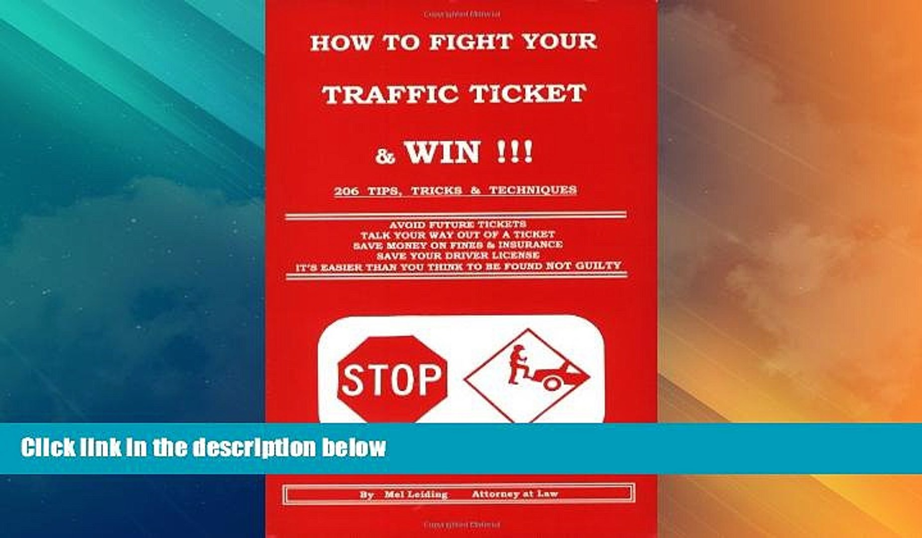 Must Have PDF  How to Fight Your Traffic Ticket and Win!: 206 Tips Tricks and Techniques  Best