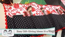 Easy Gift Giving Ideas: Its a Wrap! Cosmetic Wrap and Crayon Rolls