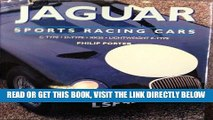 [READ] EBOOK Jaguar Sports Racing Cars: C-Type, D-Type, Xkss and Lightweight E-Type ONLINE