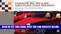 [READ] EBOOK Porsche 964, 993   996 Data Plate Code Breaker: Discover Your 911 s Original Build