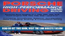 [FREE] EBOOK Porsche High-Performance Driving Handbook: Porsche Rear-Engine 911, 930, 959, 356,