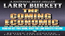 [READ] EBOOK The Coming Economic Earthquake: Revised and Expanded for the Clinton Agenda ONLINE