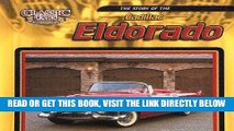 [READ] EBOOK The Story of the Cadillac Eldorado (Classic Cars: An Imagination Library) BEST